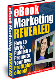 eBook Marketing Revealed in this fanatastic resource.