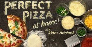 Perfect Pizza at Home with Peter Reinhart