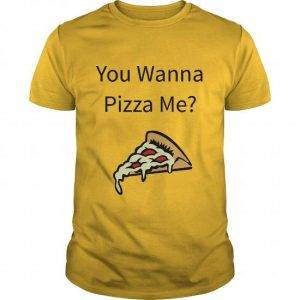 You Wanna Pizza Me?