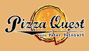 Peter Reinhart's Pizza Quest